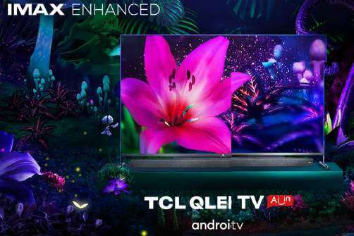TCL新款8K QLED电视X915获得IMAX Enhanced认证_-_热点资讯-货源百科88网