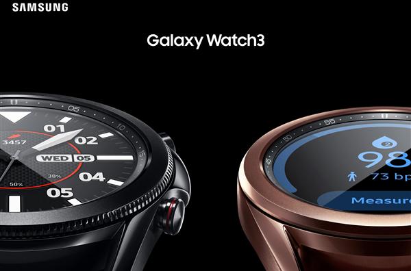 三星Galaxy Watch3正式发布,蓝牙版8月7日国内开卖